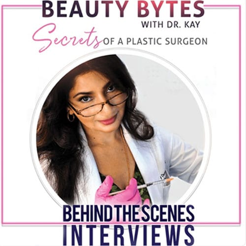 Beauty Bytes podcast with dr. kay